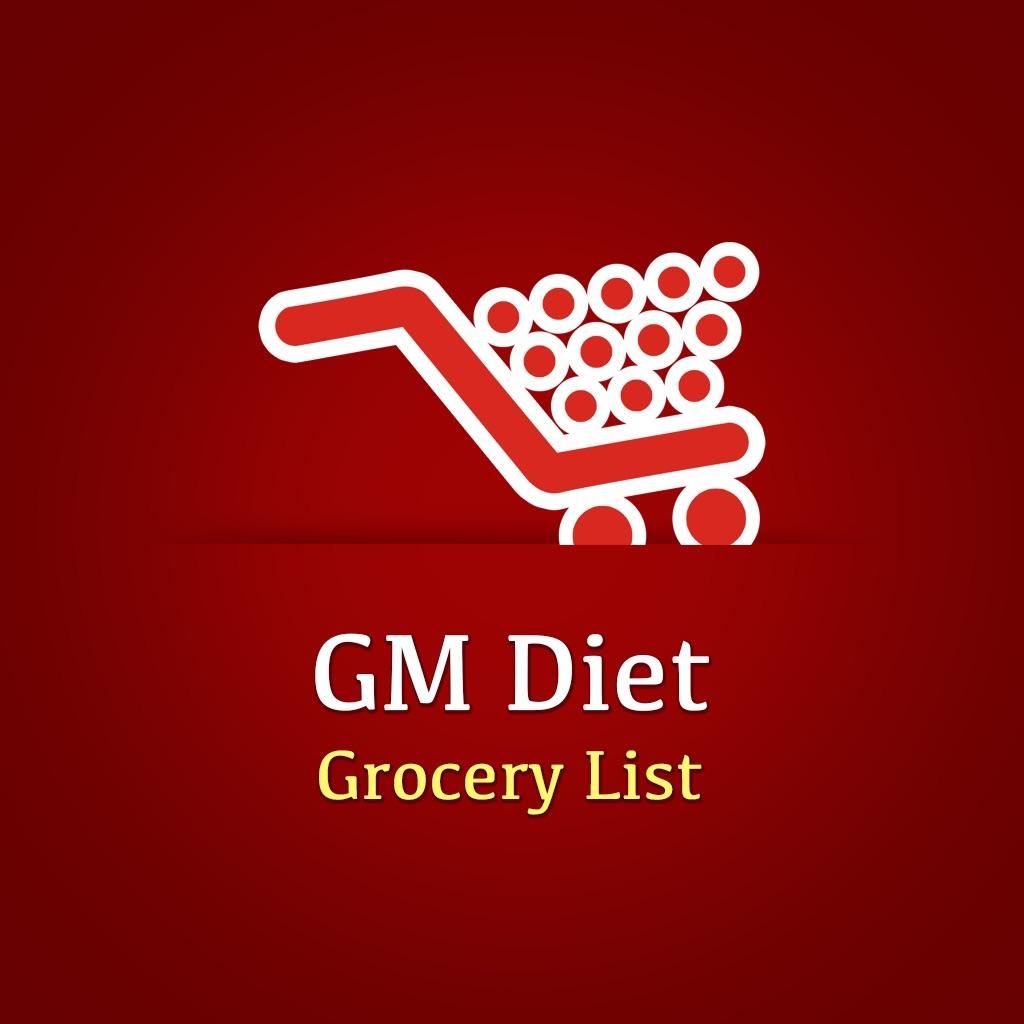 GM Diet Grocery List