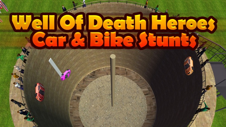 Well of Death Stunt Heroes