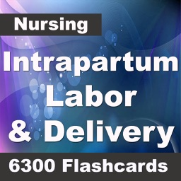Intrapartum Nursing: Labor & Delivery: 6300 Flashcards, Definitions & Quizzes