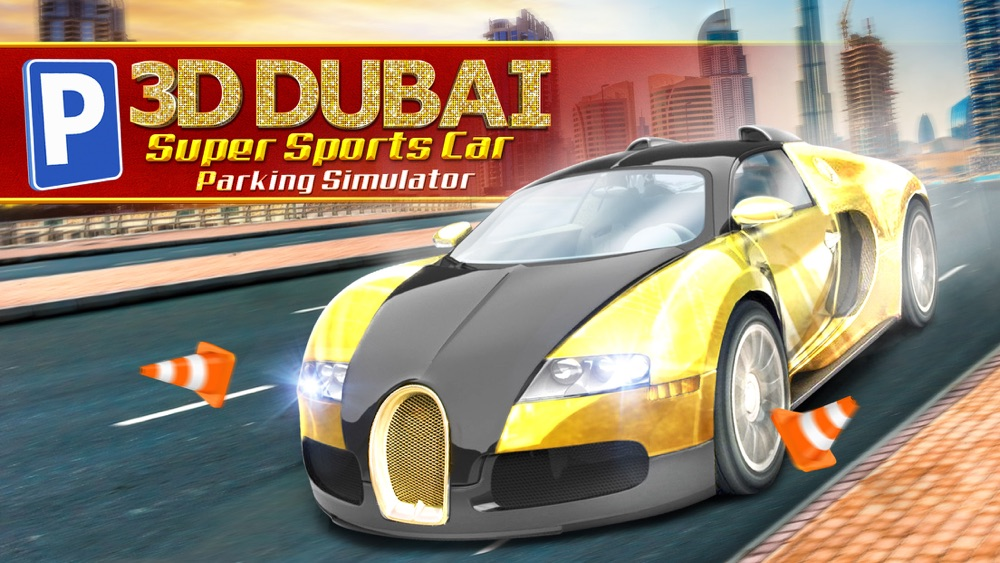 3D Dubai Parking Simulator Drive Real Extreme Super Sports Car Cheat Codes