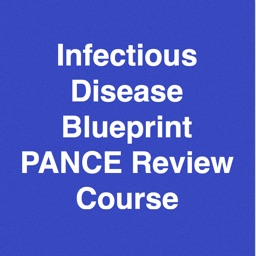 Infectious Disease Blueprint PANCE Review Course (Lecture and Questions)