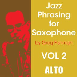 Jazz Phrasing Volume 2 for Alto Saxophone by Greg Fishman