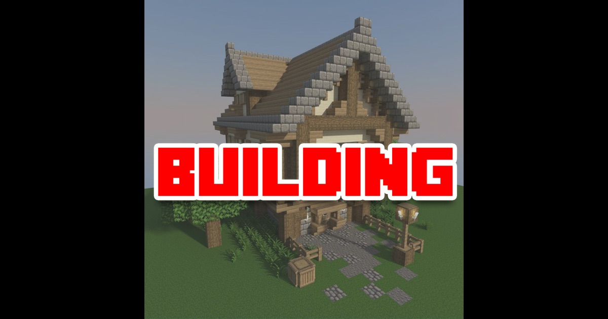 Building guide for minecraft houses and home building House building app