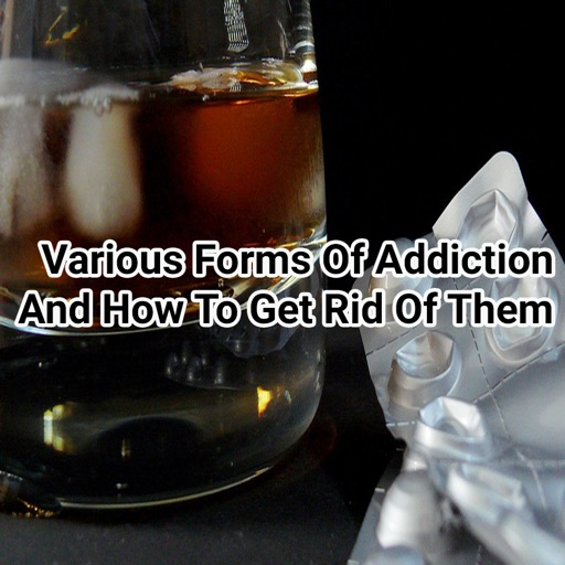 Addiction And How To Get Rid Of Them