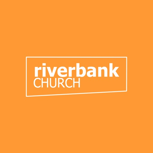 Riverbank Church App