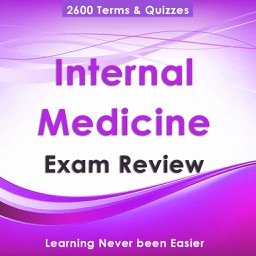 Internal Medicine Exam Review : 2600 Study Cards, Concepts explained & Quiz