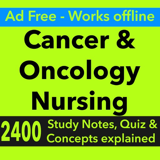 Cancer & Oncology Nursing : 2400 Study Notes & Quiz