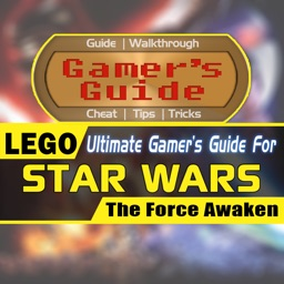 Gamer's Guide for LEGO Star Wars: The Force Awaken - Ultimate Fan Guide App