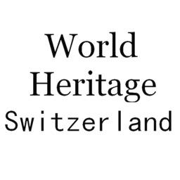 World Heritage Switzerland
