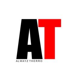 Alwayz Therro