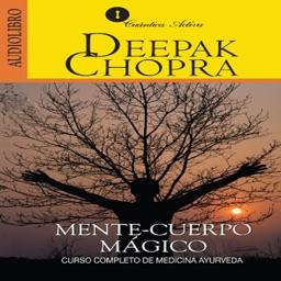 Mente y Cuerpo Mágico - Deepak Chopra