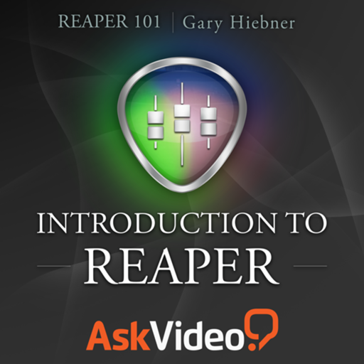 AV for Reaper 101 - Introduction to Reaper