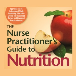 The Nurse Practitioner's Guide to Nutrition, Second Edition