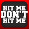 Hit Me Don't Hit Me Free - iPhoneアプリ