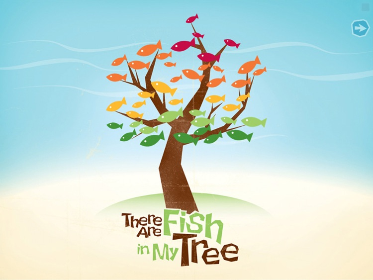 There Are Fish In My Tree