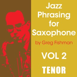 Jazz Phrasing Volume 2 for Tenor Saxophone by Greg Fishman