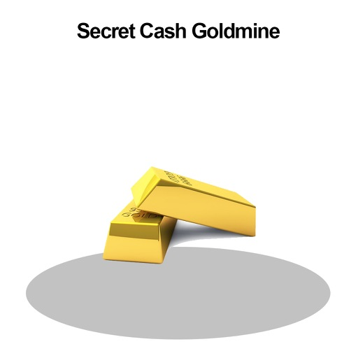 Secret Cash Goldmine