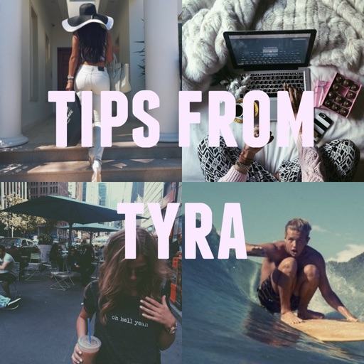 Tips from Tyra