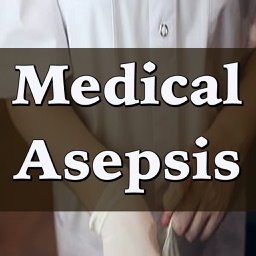 Medical Asepsis: 2500 Flashcards, Definitions & Quizzes