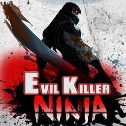 Ninjas - The Evil Killer