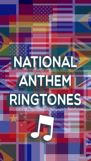 National Anthem Ringtone s – Set the Best Text Tones and