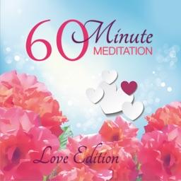 60 Minute Meditation - Love Edition