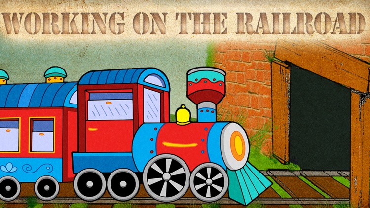 I've Been Working on the Railroad: Train Songs screenshot-0