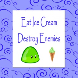 Eat Ice Cream Destroy Enemies