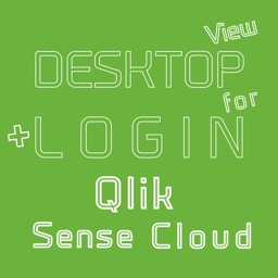 DESKTOP VIEW + LOGIN for Qlik Sense Cloud