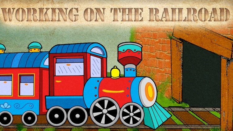 Working on the Railroad: Train Your Toddler screenshot-0