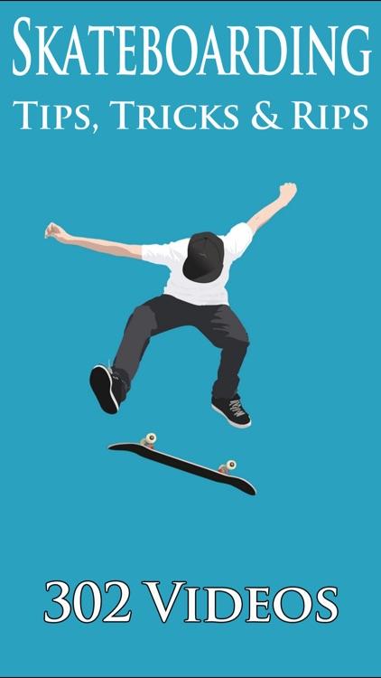 Skateboarding Tips, Tricks & Rips