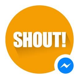 Shout for Messenger