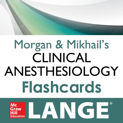 Morgan & Mikhail's Clinical Anesthesiology Flashcards