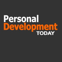 Personal Development Today Magazine for Self Improvement, Conscious Living & Spiritual Mindfulness