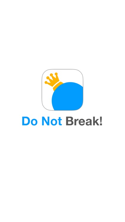 Do Not Break - Get the crown screenshot-3