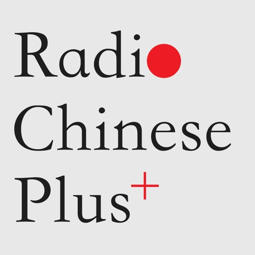 Radio Chinese Plus+ iPad Edition