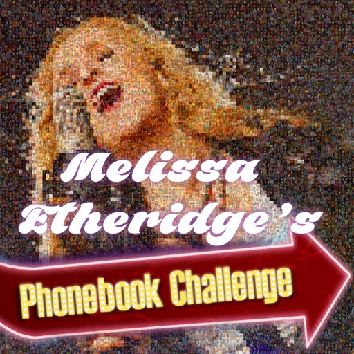 Melissa Etheridge's Phonebook Challenge