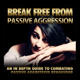 Break Free From Passive Aggression for Women