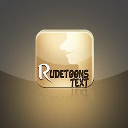 Rudetoons Text