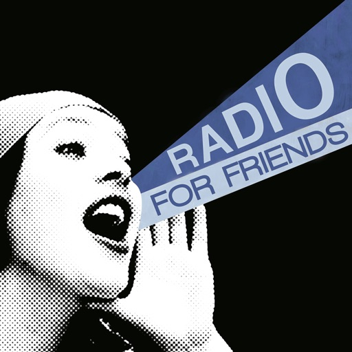 - Radio For Friends -