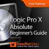 Absolute Beginner's Guide For Logic Pro X - Nonlinear Educating Inc.