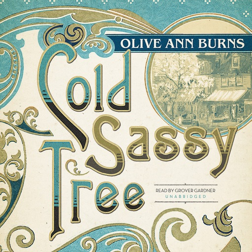 Cold Sassy Tree (by Olive Ann Burns) (UNABRIDGED AUDIOBOOK)