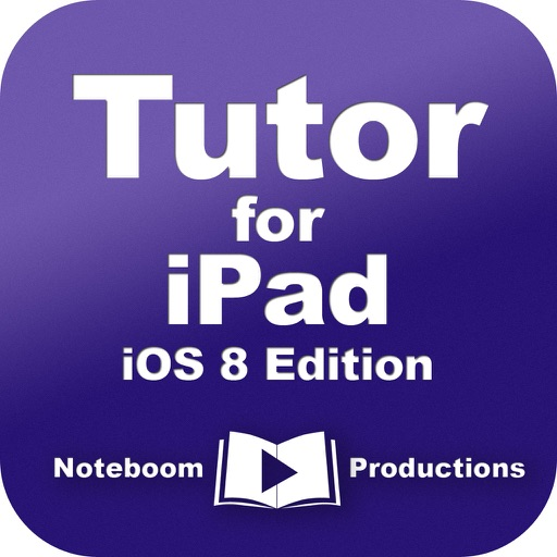 Tutor for iPad: iOS 8 Edition