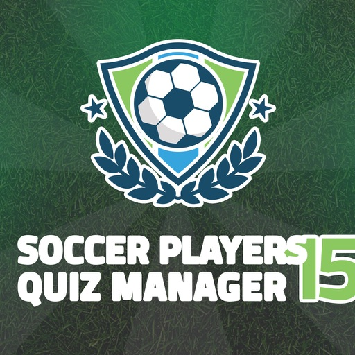 Soccer Players 15 Quiz Manager – guess the football stars and build top eleven fantasy team