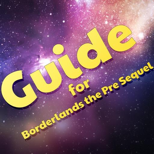 Guide for Borderlands the Pre Sequel