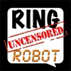 Ringtones Uncensored: Ringtone Robot - iPhoneアプリ