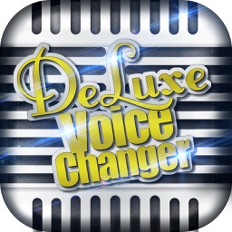 Deluxe Voice Changer – Fancy Sound Effects and Cool Ringtone Maker and Audio Recorder