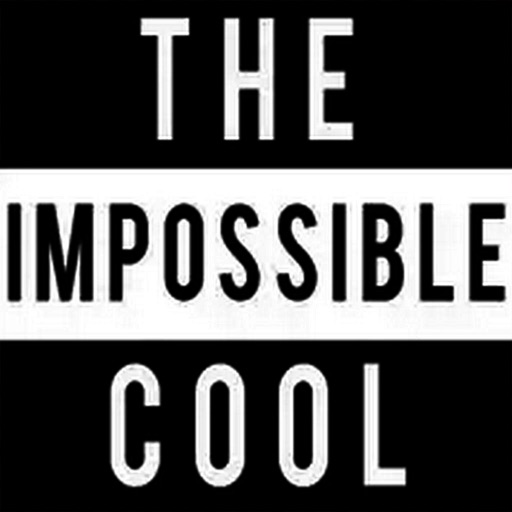 The Impossible Cool