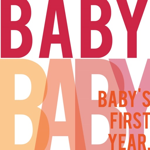 Baby's First Year | you can look forward to in newborn babies from milestones to baby's growth iOS App