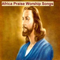 Africa Praise Worship Songs